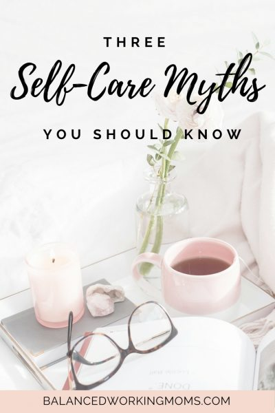 3 Self-Care Myths that You Should Know