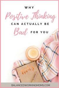 Pink blanket, candle and journal with text overlay - Why Positive Thinking Can Actually Be Bad For You