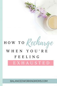 A soothing cup of coffee and some flowers with text overlay - 'How to Recharge When You Feel Exhausted'