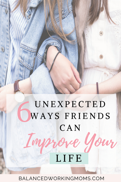 Two ladies linking arms with text overly -'6 unexpected ways friends can improve your life'