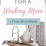 Clean kitchen with text overlay - 'The best evening routine for a working mom +free worksheet'