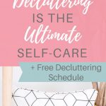 Tidy room with desk and pillow with text overlay 'Why Decluttering is the Ultimate Self-Care'