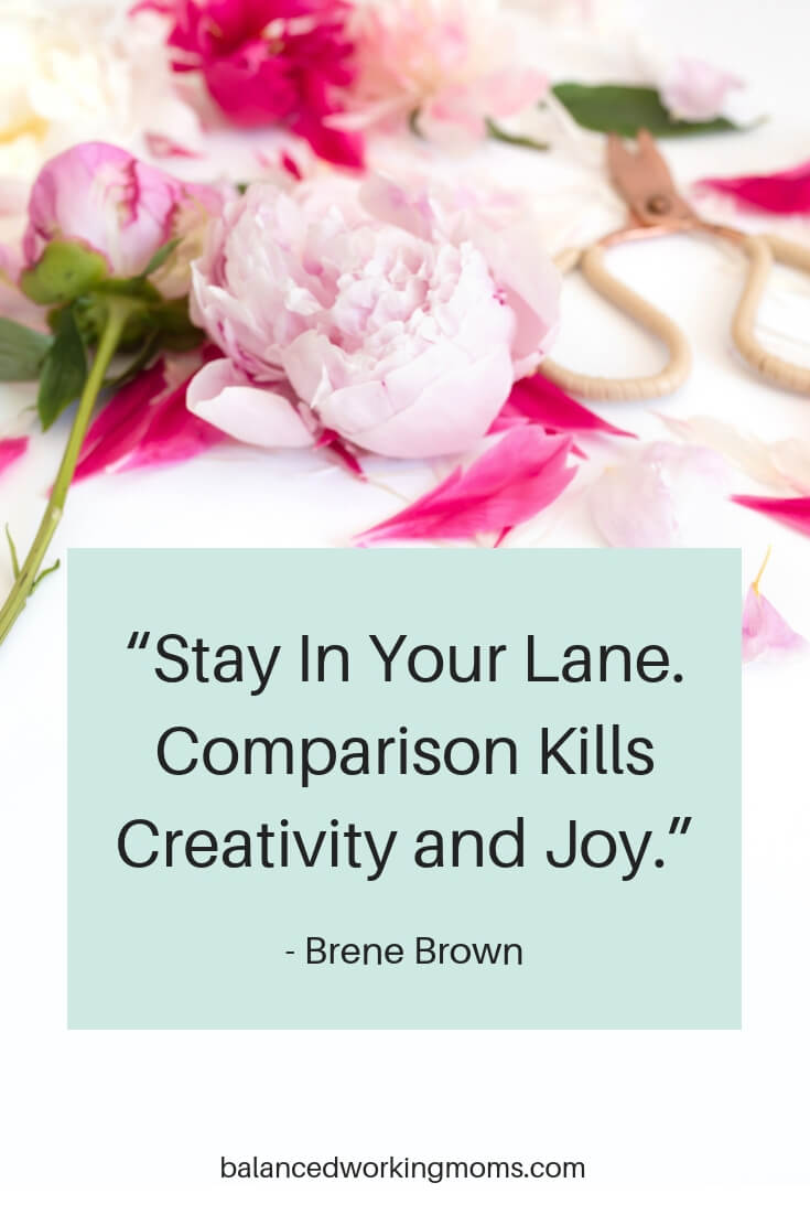 flowers with quote -'Stay in Your Lane. Comparison Kills Creativity and Joy.'