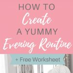 """Brownie with text overlay """"How to Create a Yummy Evening Routine."""""""