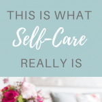 Magazines on a tray with text overlay 'This is What Self-Care Really Is.'